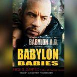 Babylon Babies, Maurice G. Dantec; Translated by Noura Wedell