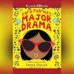 Dara Palmer's Major Drama, Emma Shevah