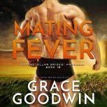 Mating Fever, Grace Goodwin