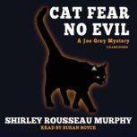 Cat Fear No Evil, Shirley Rousseau Murphy