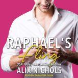 Raphael's Fling A secret baby romance, Alix Nichols