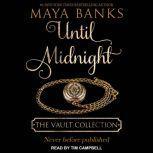 Until Midnight, Maya Banks