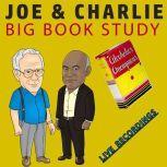 Joe & Charlie - Big Book Study - Live Recordings, Anonymous