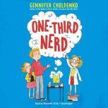 One-Third Nerd, Gennifer Choldenko