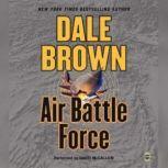 Air Battle Force, Dale Brown
