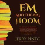 Em and the Big Hoom, Jerry Pinto