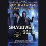 Shadowed Souls, Jim Butcher
