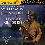 Kill or Die, J.A. Johnstone