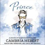 Prince A House of Misfits Standalone, Cambria Hebert