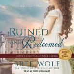 Ruined & Redeemed The Earl's Fallen Wife, Bree Wolf