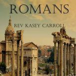 Romans, Rev Kasey Carroll