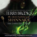 The Darkling Child The Defenders of Shannara, Terry Brooks
