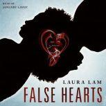 False Hearts, Laura Lam