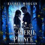 The Faerie Prince, Rachel Morgan