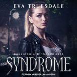 Syndrome, Eva Truesdale