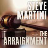 The Arraignment, Steve Martini