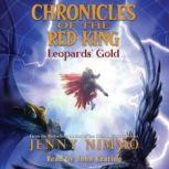 Chronicles of the Red King #3: Leopards' Gold, Jenny Nimmo