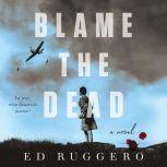 Blame the Dead, Ed Ruggero
