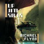 Up Jim River, Michael Flynn