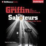 The Saboteurs A Men at War Novel, W.E.B. Griffin