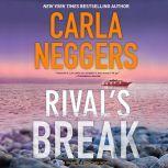 Rival's Break, Carla Neggers