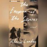 The Empire of the Senses, Alexis Landau