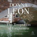 The Temptation of Forgiveness, Donna Leon