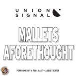 Mallets Aforethought, Jeff Ward; Doug Bost