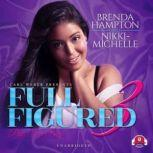 Full Figured 3, Brenda Hampton