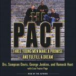 The Pact Three Young Men Make a Promise and Fulfill a Dream, George Jenkins