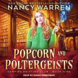 Popcorn and Poltergeists, Nancy Warren