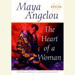 The Heart of a Woman, Maya Angelou