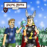 Viking Myth The Epic Tale of a Lumberjack and His Magic Hammer, Jeff Child