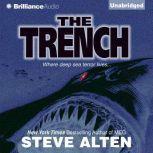 The Trench, Steve Alten