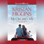 My One and Only, Kristan Higgins