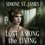 Lost among the Living, Simone St. James
