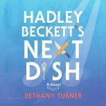 Hadley Beckett's Next Dish, Bethany Turner