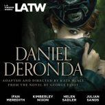 Daniel Deronda:  from the novel by George Eliot, Kate McAll