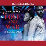 Love and War, Latoya Nicole