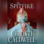 The Spitfire, Christi Caldwell