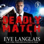 Deadly Match, Eve Langlais