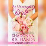 An Unexpected Bride (A Feel Good Romantic Comedy), Shadonna Richards