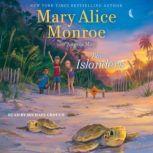 The Islanders, Mary Alice Monroe
