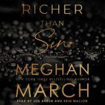 Richer Than Sin, Meghan  March
