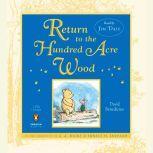 Return to the Hundred Acre Wood, David Benedictus