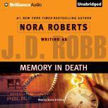 Memory in Death, J. D. Robb