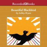 Beautiful Blackbird, Ashley Bryan