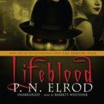 Lifeblood, P. N. Elrod