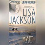 Matt, Lisa Jackson