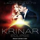 The Krinar Eclipse A Krinar World Novel, Lauren Smith